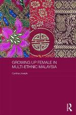 Growing Up Female in Post-Colonial Malaysia : Asaa Women in Asia - Cynthia Joseph