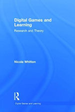 Games and Learning : Research and Theory - Nicola Whitton