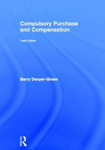 Compulsory Purchase and Compensation - Barry Denyer-Green