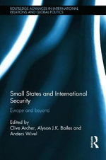 Small States and International Security : Europe and Beyond