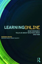 Learning Online : What Research Tells Us About Whether, When and How - Barbara Means