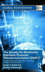 The Society for Worldwide Interbank Financial Telecommunication (SWIFT) - Susan V. Scott