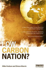 Low Carbon Nation? : Urban and Regional Transition to Green Capitalism - Mike Hodson