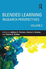 Blended Learning: Volume 2 : Research Perspectives