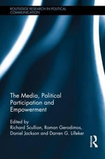The Media, Political Participation and Empowerment : Nomos Liii