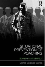 Situational Prevention of Poaching : An International Perspective