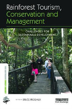 Rainforest Tourism, Conservation and Management : Challenges for Sustainable Development