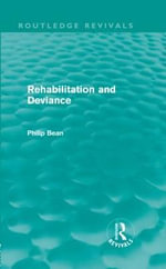 Rehabilitation and Deviance : Explosives Detection & Safety Efforts - Philip Bean