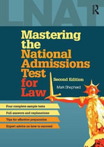 Mastering the National Admissions Test for Law - Mark Shepherd