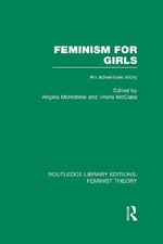 Feminism for Girls : An Adventure Story