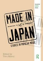 Made in Japan : Studies in Popular Music