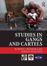 Studies in Gangs and Cartels : The Future of NATO - Robert J. Bunker