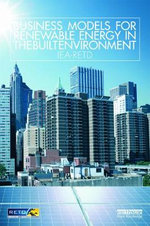 Business Models for Renewable Energy in the Built Environment - IEA-RETD