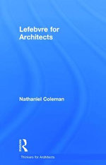 Lefebvre for Architects - Nathaniel Coleman