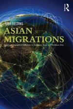 Asian Migrations - Anthony J. Fielding