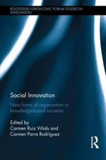 Social Innovation : New Forms of Organisation in Knowledge-Based Societies