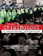 Criminology : A Sociological Introduction - Eamonn Carrabine