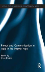 Rumor and Communication in Asia in the Internet Age : The Connective Mindshift