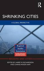 Shrinking Cities : A Global Perspective