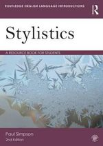 Stylistics : A Resource Book for Students - Paul Simpson