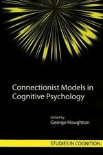 Connectionist Models in Cognitive Psychology : Modelling in the Financial Services Industry