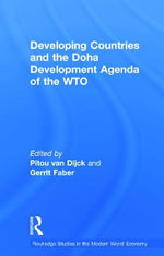 Developing Countries and the Doha Development Agenda of the WTO : Burma's Rice Cultivators and the World Depression ...