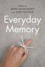 Everyday Memory : Essays in Honor of Fergus Craik