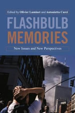 Flashbulb Memories : New Issues and New Perspectives