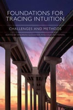 Foundations for Tracing Intuition : Challenges and Methods