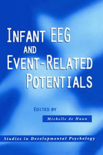 Infant EEG and Event-Related Potentials : Simple Solutions for Kids from Birth to 5 Years