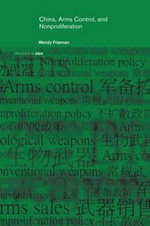China, Arms Control, and Non-Proliferation : The Covert War in Kashmir, 1947-2004 - Wendy Frieman