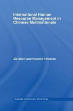 International Human Resource Management in Chinese Multinationals : Legacies and Prospects