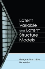 Latent Variable and Latent Structure Models : Transitions To Early Adulthood of Inner-City Adole...