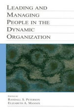 Leading and Managing People in the Dynamic Organization - Randal Day