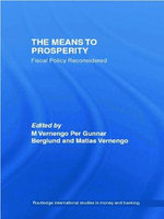 The Means to Prosperity : Fiscal Policy Reconsidered
