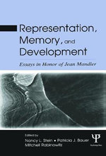 Representation, Memory, and Development : Essays in Honor of Jean Mandler
