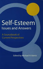 Self-Esteem Issues and Answers : A Sourcebook of Current Perspectives