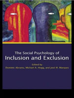 Social Psychology of Inclusion and Exclusion : The Tragic Failure of Canada's Aboriginal Policy