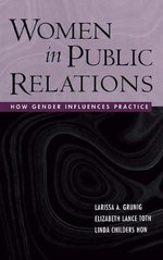 Women in Public Relations : How Gender Influences Practice - Larissa A. Grunig