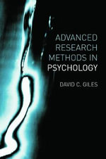 Advanced Research Methods in Psychology : A Step by Step Guide to Data Analysis Using IBM SP... - David Giles
