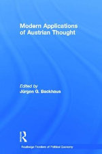 Modern Applications of Austrian Thought