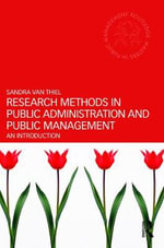 Research Methods in Public Administration and Public Management : An Introduction - Sandra van Thiel