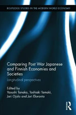 Comparing Post War Japanese and Finnish Economies and Societies : Longitudinal Perspectives