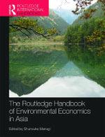 The Routledge Handbook of Enviromental Economics in Asia