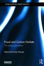 Fraud and Carbon Markets : The Carbon Connection - Marius-Christian Frunza