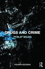Drugs and Crime - Philip Bean