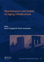 Maintenance and Safety of Aging Infrastructure