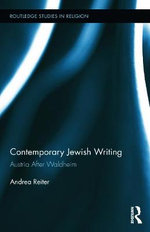 Jewish Writers and Intellectuals : Religion and Identity in Contemporary Austrian Literature and Film - Andrea Reiter