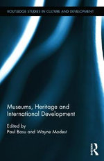 Museums, Heritage, and International Development