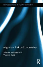 Migration, Risk, and Uncertainty - Allan Williams